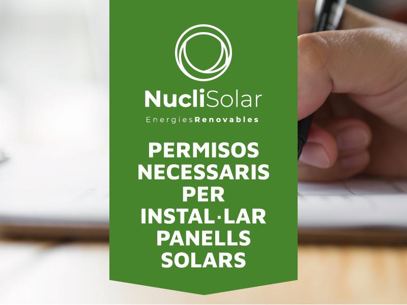 PERMISOS NECESSARIS PER INSTAL·LAR PANELLS SOLARS